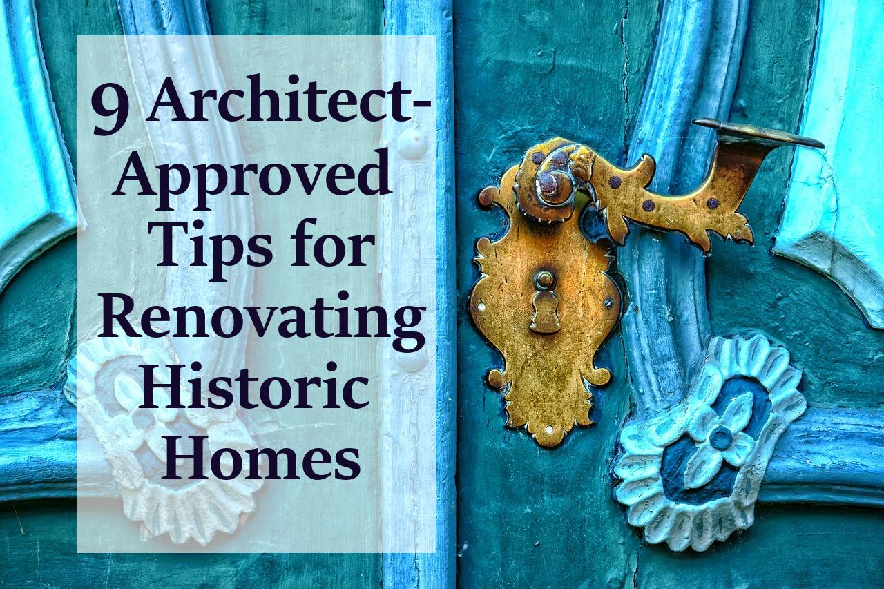 tips for renovating historic homes